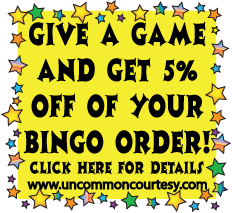 Give a Bingo Game and Get 5% off Your Order from UnCommon Courtesy